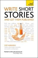 Fairbairns, Zoe - Teach Yourself Write Short Stories and Get Them Published - 9781444124033 - V9781444124033
