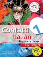Mariolina Freeth, Giuliana Checketts - Contatti 1 Italian Beginner's Course 3rd edition: Coursebook - 9781444133141 - V9781444133141