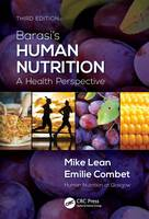Lean, Michael EJ, Combet, Emilie - Barasi's Human Nutrition: A Health Perspective, Third Edition - 9781444137200 - V9781444137200
