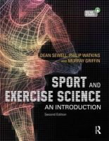 Sewell, Dean; Watkins, Philip; Murray, Griffin - Sport and Exercise Science: An Introduction - 9781444144178 - V9781444144178