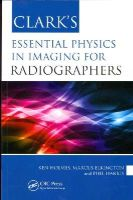 Holmes, Ken, Elkington, Marcus, Harris, Phil - Clark's Essential Physics in Imaging for Radiographers - 9781444145618 - V9781444145618