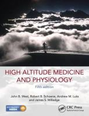 West, John B.; Schoene, Robert B.; Milledge, James S.; Luks, Andrew - High Altitude Medicine and Physiology - 9781444154320 - V9781444154320