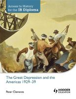 Clements, Peter - The Great Depression and the Americas 1929-39 - 9781444156539 - V9781444156539
