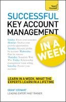 Stewart, Grant - Teach Yourself Successful Key Account Management in a Week - 9781444159165 - V9781444159165