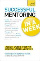 Carter, Stephen, Lewis, Gareth - Successful Mentoring In a Week A Teach Yourself Guide (Teach Yourself: Business) - 9781444159882 - KEX0241363