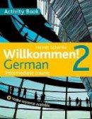 Schenke, Heiner - Willkommen! 2 German Intermediate Course: Activity Book - 9781444165203 - V9781444165203