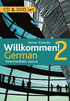 Schenke, Heiner - Willkommen! 2 German Intermediate course - 9781444165234 - V9781444165234