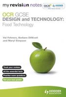 Fehners, Val; Dinicoli, Barbara; Simpson, Meryl - My Revision Notes: OCR GCSE Design and Technology: Food Technology - 9781444167221 - V9781444167221