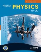 Chambers, Paul; Ramsay, Mark; Moore, Ian - Higher Physics for CfE with Answers - 9781444168570 - V9781444168570