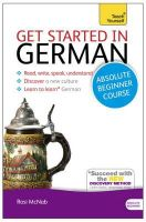 McNab, Rosi - Get Started in German with Two Audio CDs: A Teach Yourself Course (Teach Yourself Language) - 9781444174625 - V9781444174625