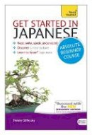 Gilhooly, Helen - Teach Yourself Get Started in Japanese - 9781444174748 - V9781444174748