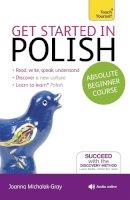 Michalak-Gray, Joanna - Get Started in Polish. by Joanna Michalak-Gray - 9781444174830 - V9781444174830
