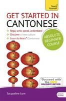 Baker, Hugh; Pui-Kei, Ho - Teach Yourself Get Started in Cantonese - 9781444174991 - V9781444174991