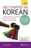 Vincent, Mark; Yeon, Jay Hoon - Teach Yourself Get Started in Korean - 9781444175059 - V9781444175059