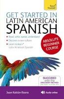Kattan-Ibarra, Juan - Tys Get Started Latin Amer/Spanish Bk/CD (Teach Yourself Get Started) - 9781444175295 - V9781444175295