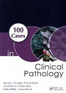 Shamil, Eamon, Ravi, Praful, Chandra, Ashish - 100 Cases in Clinical Pathology - 9781444179989 - V9781444179989