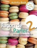 Aries, Angela, Debney, Dominique - Facon de Parler 2 - 9781444181241 - 9781444181241