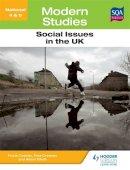 Creaney, Paul; Elliott, Alison; Cooney, Frank - National 4 & 5 Modern Studies: Social Issues in the United Kingdom - 9781444182248 - V9781444182248