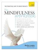 Langley, Martha - The Mindfulness Workbook - 9781444186178 - V9781444186178