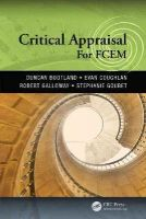 Bootland, Duncan, Coughlan, Evan, Galloway, Robert, Goubet, Stephanie - Critical Appraisal for FCEM - 9781444186482 - V9781444186482