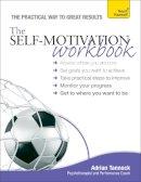 Tannock, Adrian - Teach Yourself the Self-motivation Workbook - 9781444187014 - V9781444187014