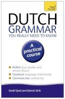 Quist, Gerdi - Teach Yourself Dutch Grammar You Really Need to Know - 9781444189544 - V9781444189544