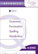 Hackman, Sue - Quickstep English Advanced Stage: Test A - 9781444192476 - V9781444192476