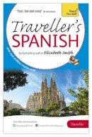 Smith, Elisabeth - Elisabeth Smith Traveller's: Spanish - 9781444193077 - V9781444193077