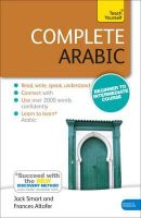 Altorfer, Frances - Complete Arabic Beginner to Intermediate Course: Learn to read, write, speak and understand a new language with Teach Yourself (Complete Language Learning series) - 9781444195163 - V9781444195163