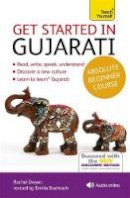 Dwyer, Rachel - Teach Yourself Get Started in Gujarati Beginner Course - 9781444195408 - V9781444195408