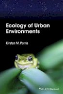 Parris, Kirsten M. - Ecology of Urban Environments - 9781444332650 - V9781444332650