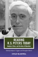 - Reading R. S. Peters Today - 9781444332964 - V9781444332964