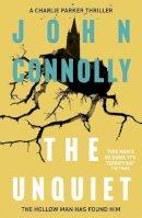 Connolly, John - The Unquiet - 9781444704747 - V9781444704747