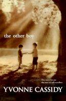 Cassidy, Yvonne - The Other Boy - 9781444704785 - KNH0003145