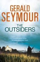 Seymour, Gerald - The Outsiders - 9781444705904 - V9781444705904