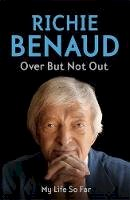 Richie Benaud - Over But Not Out: My Life So Far - 9781444705935 - V9781444705935
