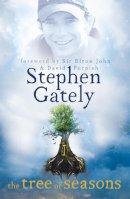 Gately, Stephen - The Tree of Seasons - 9781444706536 - V9781444706536