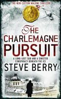 Berry, Steve - The Charlemagne Pursuit (Cotton Malone) - 9781444709766 - KRF0007244