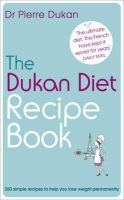 Pierre Dukan - New Pierre Dukan: Dukan Diet Recipe Book - 9781444710359 - KEX0293263