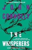 Connolly, John - The Whisperers. John Connolly - 9781444711189 - V9781444711189