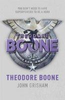Grisham, John - Theodore Boone. John Grisham - 9781444714500 - V9781444714500
