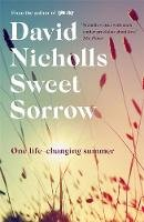 Nicholls, David - Sweet Sorrow: the long-awaited new novel from the bestselling author of ONE DAY - 9781444715408 - V9781444715408