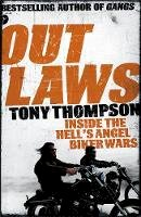 Thompson, Tony - Outlaws: How a Small Town Biker Gang Took on the Hell's Angels - And Lived to Tell the Tale - 9781444716627 - V9781444716627