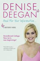 Deegan, Denise - And for Your Information 2 (Butterfly) - 9781444721201 - KTG0002024