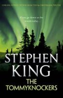 King, Stephen - The Tommyknockers - 9781444723243 - 9781444723243