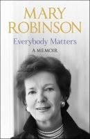 Mary Robinson - Everybody Matters - 9781444723311 - KEX0288141