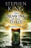King, Stephen - Dark Tower II the Drawing of the Three - 9781444723458 - 9781444723458