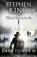 King, Stephen - Dark Tower III the Waste Lands - 9781444723465 - 9781444723465