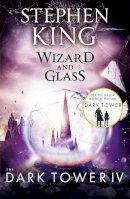 King, Stephen - Dark Tower IV Wizard & Glass - 9781444723472 - 9781444723472