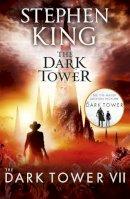 King, Stephen - Dark Tower VII the Dark Tower - 9781444723502 - 9781444723502